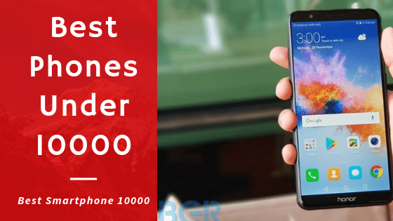 Best Mobile Phones Under 10000