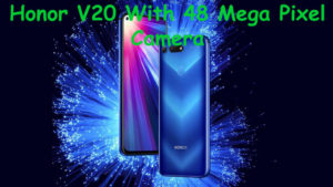 Honor V20 With Display Hole Selfie Camera