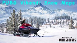 How To Download Vikendi Snow Map In PUBG Mobile Android And IOS