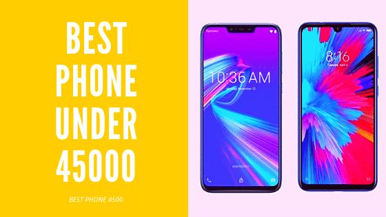 Best Phones Under 45000