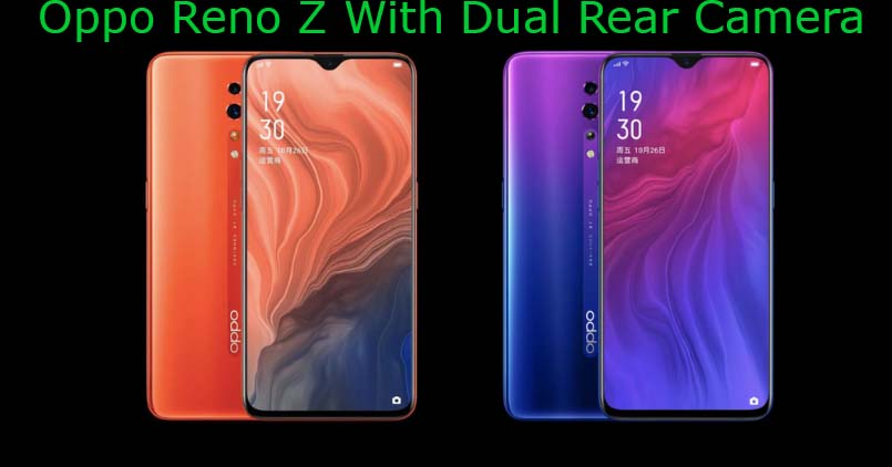Oppo Reno Z With Waterdrop Style Notch