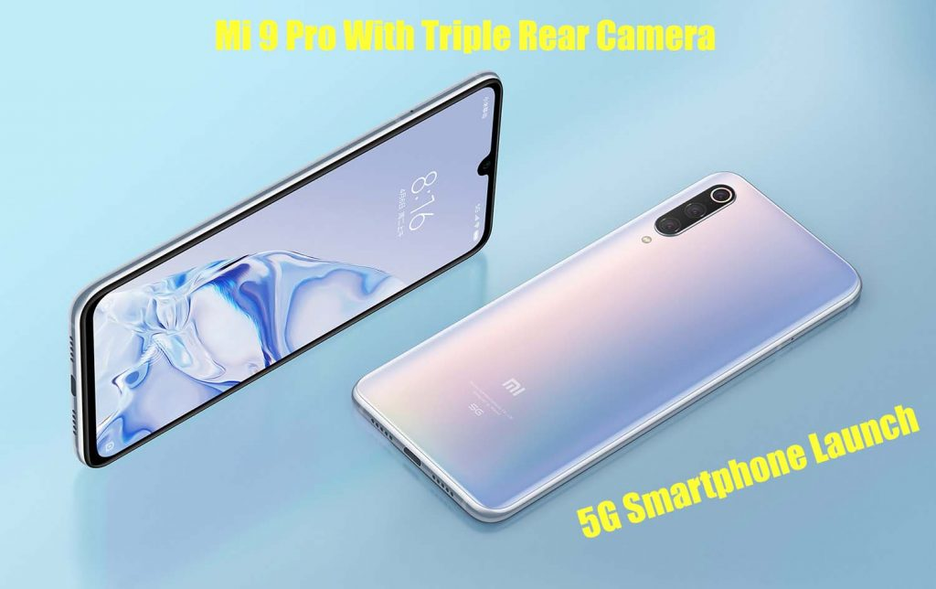 Mi 9 Pro With Triple Rear Camera